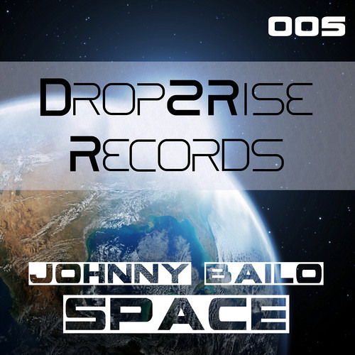 Space - Johnny Bailo (Dreamz Remix) - Out Now on Drop2Rise Records!