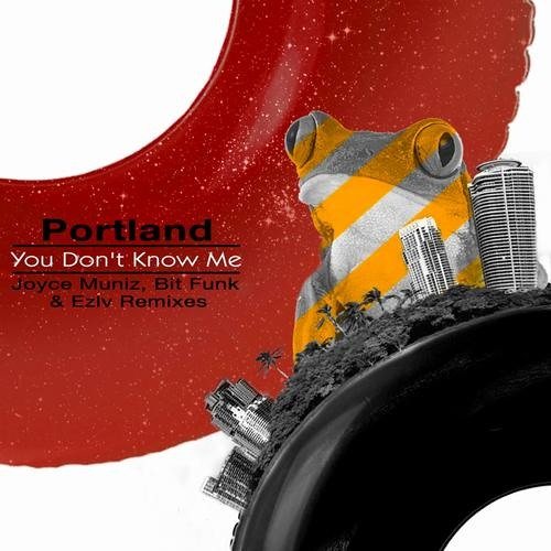 Portland - You Don't Know Me (Bit Funk Remix)
