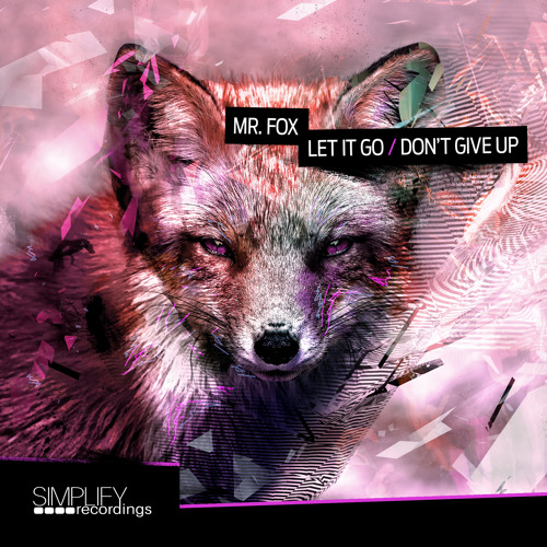 Mr. Fox - Don't Give Up