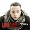 05. Muhabbet - Dur
