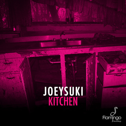 JOEYSUKI - Kitchen (Original Mix)