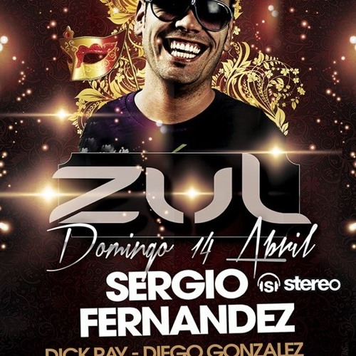 Sergio Fernandez live @ Zul Club April 2013