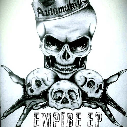 AUTOMAKIDS - Empire EP (Minimix Preview) OUT NOW