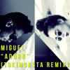 Miguel - Adorn (TOKiMONSTA Remix)