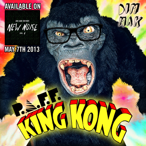 P.A.F.F. - King Kong (preview) [Out May 7th 2013 on DIM MAK / NEW NOISE 4]