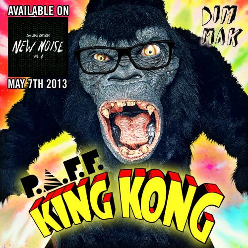 P.A.F.F. - King Kong (preview) [DIM MAK / NEW NOISE 4]