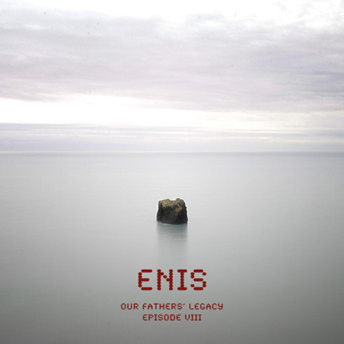 Enis - Our Fathers' Legacy (Episode VIII) - Exclusive mix for SolarSound Podcast