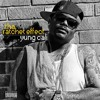 01.Tha Ratchet Effect intro / You Like 2 Get (ratchet) feat. Showout, Deuce Deuce Ruger, Awesome Azz Mal