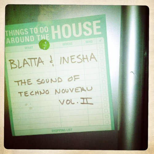 Blatta & Inesha - The Sound of Techno Nouveau Vol. II