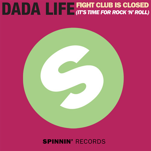 Dada Life - Fight Club Is Closed (HiddenProject Remix)