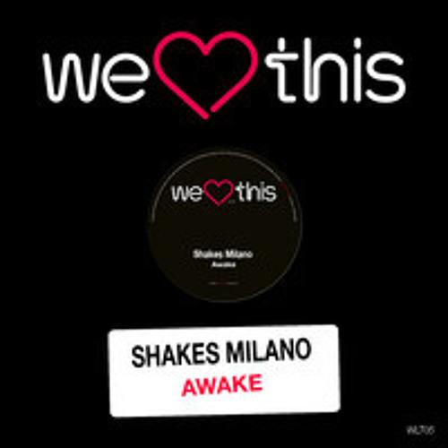 Shakes Milano - Awake (A.Maier Remix) - Snippet