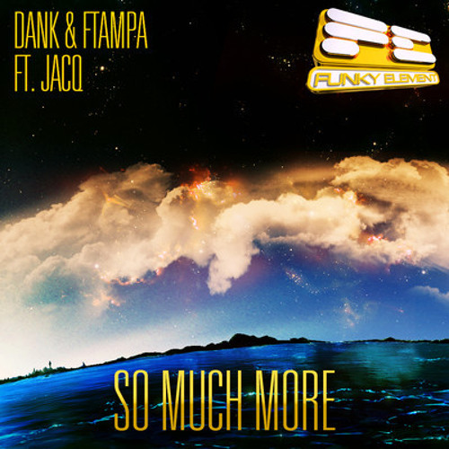 "Dank & FTampa ft. jACQ - ""So Much More"""