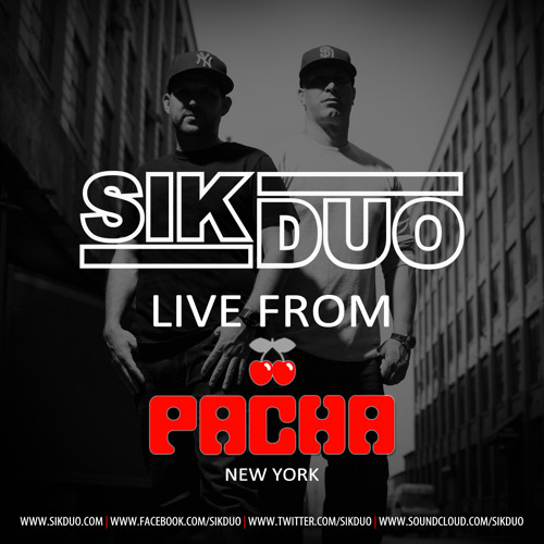 SikDuo (Live From Pacha NYC)