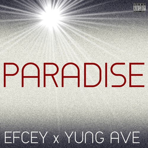 Paradise Ft. Yung Ave