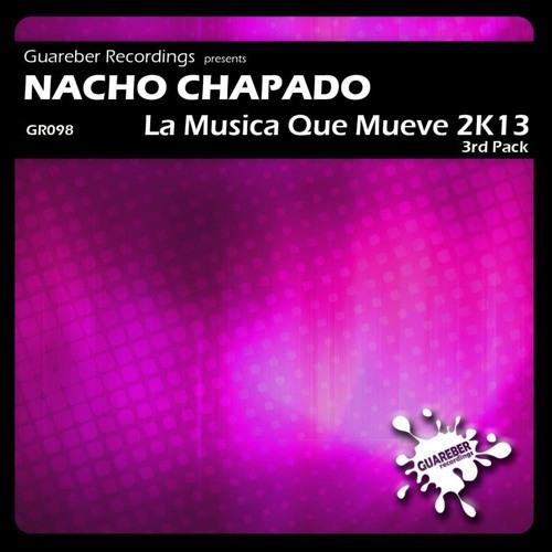 Nacho Chapado - La Musica Que Mueve 2K13 (Alex Acosta Iberican Mix) [SC Clip]