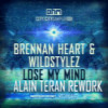 Brennan Heart - Lose My Mind (AlaiN TeraN Crazy Rework)