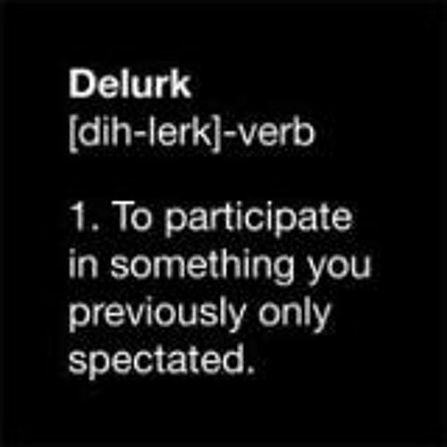 Delurk - The General Concept