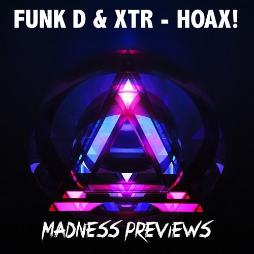 FUNK D & XTR - HOAX