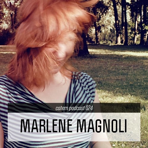 Catem Podcast 24 - Marlene Magnoli
