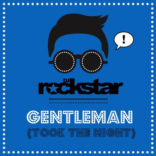Gentleman (Took The Night)