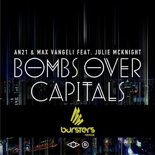 AN21 & Max Vangeli - Bombs Over Capitals (Bursters Remix) // ✭ DOWNLOAD IN THE DISCRIPTION ✭
