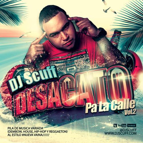 DJ Scuff - Desacato Pa la Calle Vol.2 MIXTAPE