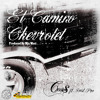 El Camino Chevrolet (prod. by Mic West)