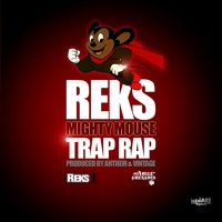 Reks - Mighty Mouse Trap Rap