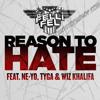 DJ Felli Fel Ft Ne-Yo, Tyga & Wiz Khalifa - Reason To Hate