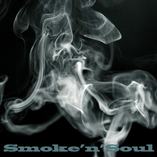 Smoke'n'Soul - Give Thanks and Praises