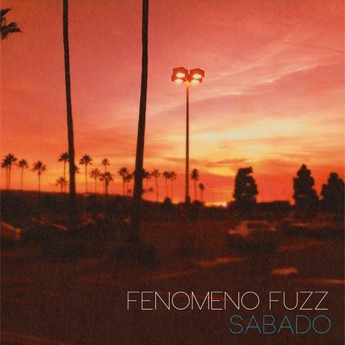 Fenomeno Fuzz - Nunca Igual