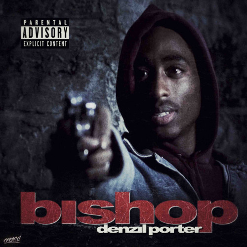 Denzil Porter- Bishop (Produced By CLAWS)
