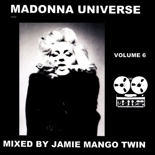 MADONNA UNIVERSE VOL 6 .. Crafted By JAMIE MANGO TWIN