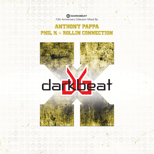Darkbeat 10th Anniversary CD1 mixed by Anthony Pappa (Preview Edit)