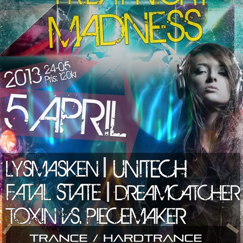 DJ Dreamcatcher - Obsession and Madness @ Friday Night Madness [2013-04-05]