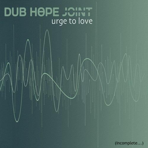 ●DUB HOPE JOiNT● I Do What I Do