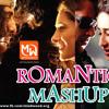 Romantic Mashup Bollywood Songs