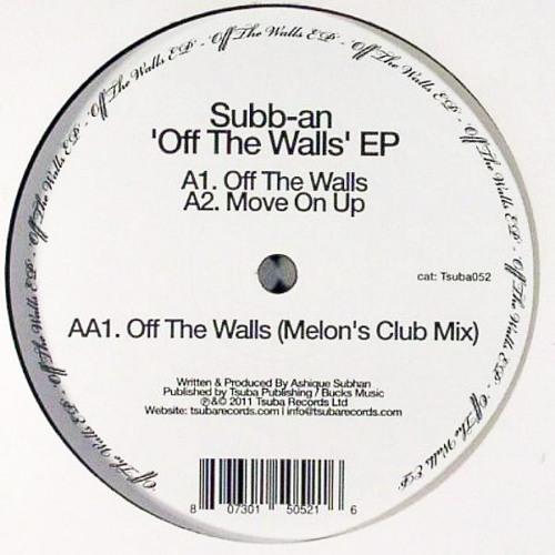 Subb-an - Off The Walls (Melon's Club Mix)