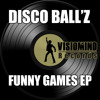 Disco Ball'z - Funny Games EP (Preview) [VR047]