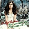 My Grown Up Christmas (Kelly Clarkson Cover) Dedicated To @albertatheofila