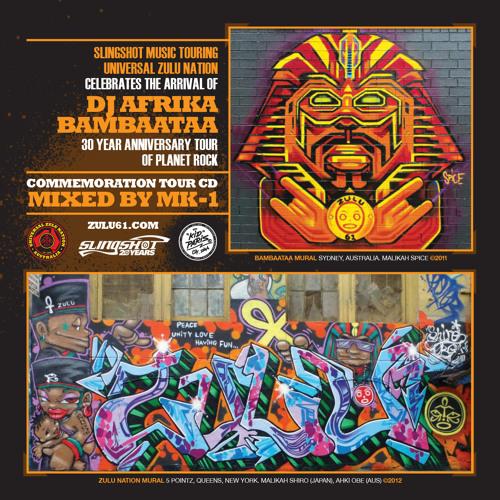 SLINGSHOT X ZULU 61 AFRIKA BAMBAATAA TOUR CD MIXED BY MK-1