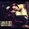 Lana Del Rey - Summertime Sadness (Remixes)