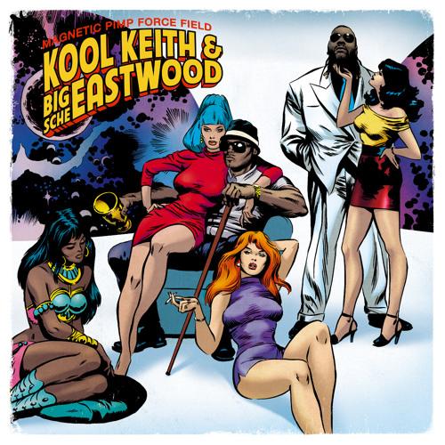 Kool Keith & Big Sche Eastwood - Magnetic Pimp Force Field ( Album Sampler )
