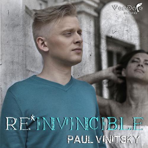 Paul Vinitsky - Re*Invincible (2nd ALBUM) OUT NOW! (17 TRACKS)