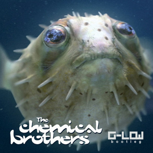 The Chemical Brothers - The Salmon Dance (G-Low Bootleg) *FREE DOWNLOAD*