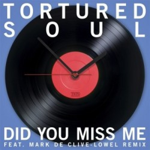 Tortured Soul - Did You Miss Me (PistolPuma Offical Remix)