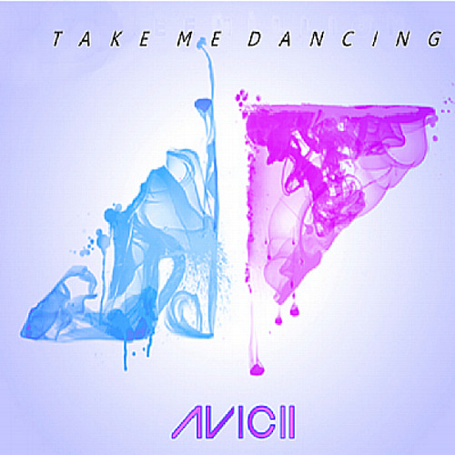 Avicii - Take Me Dancing (Original Mix) [MIAMI 2013 FREE DOWNLOAD]