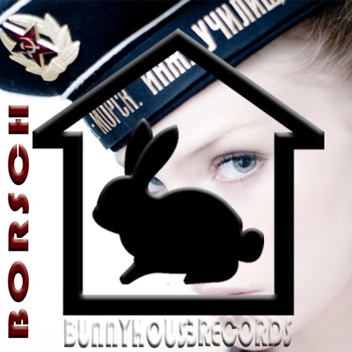 Borsch (thund3rbunny, Alex Everett, Trinidaddy, Ryan Caliber, Royale, Wolfhouse)