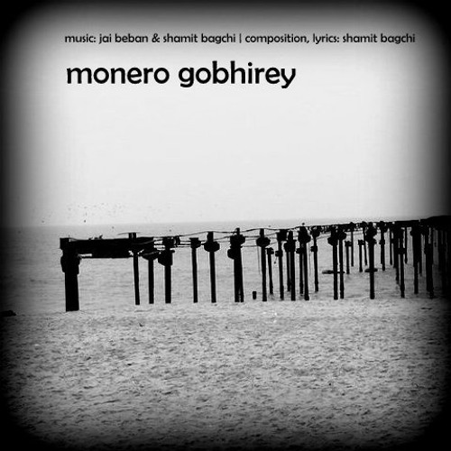 Remix - Monero Gobhirey - Shamit Bagchi & Jai Beban