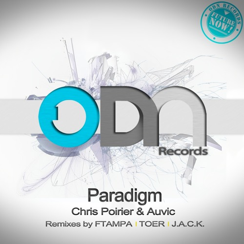 Paradigm by Chris Poirier & Auvic (FTampa Remix)